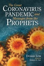 The Great Coronavirus Pandemic and Messages from the Prophets