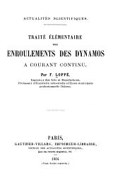Traité élémentaire des enroulements des dynamos à courant continu