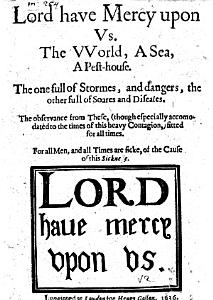Lord have Mercy upon us  The world  a sea  a pesthouse  The one full of stormes and dangers  the other full of soares and diseases  etc  B L  PDF