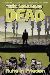 The Walking Dead 32  Ruhe in Frieden PDF