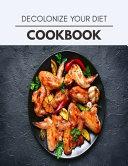 Decolonize Your Diet Cookbook