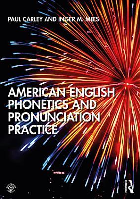 American English Phonetics and Pronunciation Practice PDF