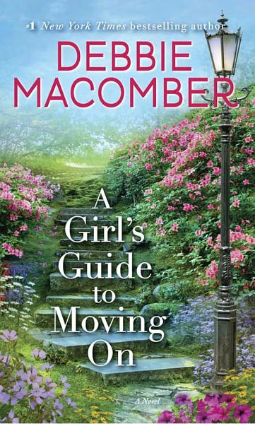 Download A Girl s Guide to Moving on Book