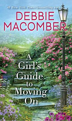 A Girl s Guide to Moving on