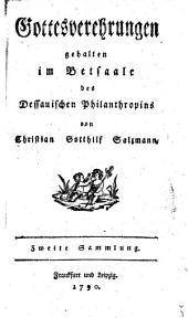 Gottesverehrungen gehalten im Betsale des Dessauischen Philanthropins: Volume 2
