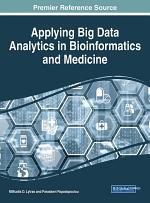 Applying Big Data Analytics in Bioinformatics and Medicine