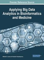 Applying Big Data Analytics in Bioinformatics and Medicine PDF