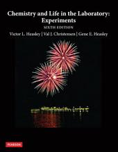 Chemistry and Life in the Laboratory: Experiments, Edition 6