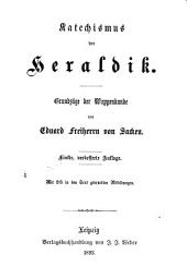 Katechismus der Heraldik: Grundzüge der Wappenkunde