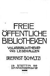 Freie öffentliche bibliotheken, volks-bibliotheken und lesehallen