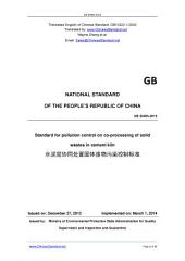GB 30485-2013: Translated English of Chinese Standard. GB30485-2013.: Standard for pollution control on co-processing of solid wastes in cement kiln