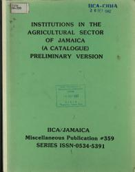 Institutions In The Agricultural Sector Of Jamaica A Catalogue Preliminary Version Book PDF