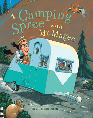 A Camping Spree with Mr  Magee