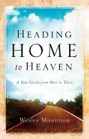 Heading Home to Heaven PDF