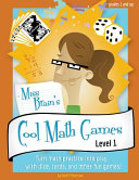 Miss Brain s Cool Math Games for Kids in Grades 1 2 PDF