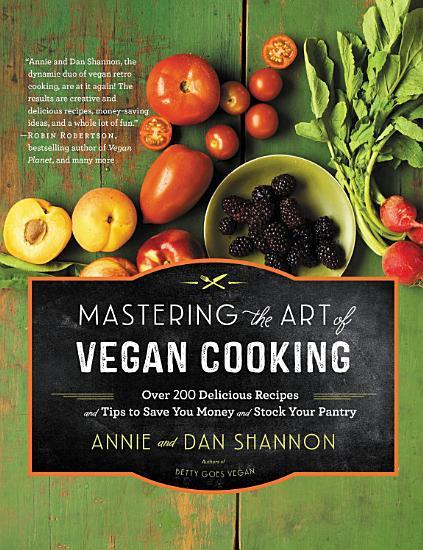 Mastering the Art of Vegan Cooking PDF