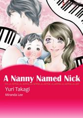A Nanny Named Nick: Harlequin Comics