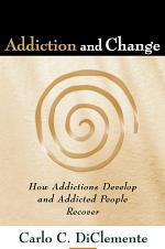 Addiction and Change, First Edition