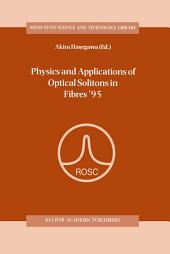 Physics and Applications of Optical Solitons in Fibres '95: Proceedings of the Symposium held in Kyoto, Japan, November 14–17 1995