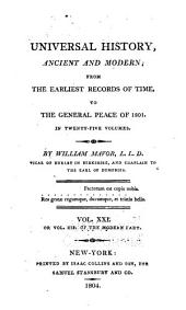 Universal History, Ancient and Modern: From the Earliest Records of Time, to the General Peace of 1801, Volume 20