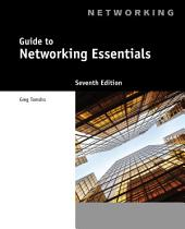 Guide to Networking Essentials: Edition 7