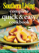 Southern Living Complete Quick   Easy Cookbook PDF