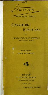 Cavallerìa Rusticana: And Other Tales of Sicilian Peasant Life