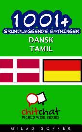 1001+ grundlæggende sætninger dansk - Tamil