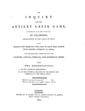 An Inquiry Into the Ancient Greek Game  Supposed to Have Been Invented by Palamedes  Antecedent to the Siege of Troy PDF