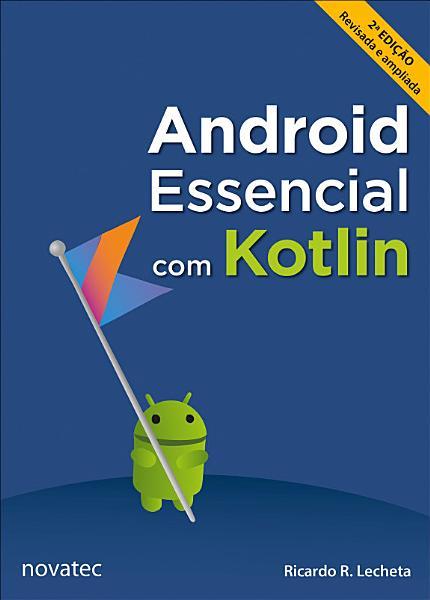 Android Essencial Com Kotlin