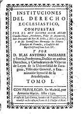 Instituciones del derecho ecclesiastico: Volumen 1