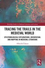 Tracing the Trails in the Medieval World