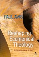 Reshaping Ecumenical Theology PDF