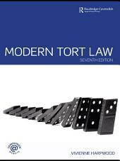 Modern Tort Law: Edition 7
