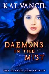 Daemons in the Mist: A Romantic Paranormal Mystery Series