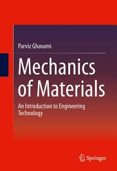 Mechanics of Materials: An Introduction to Engineering Technology