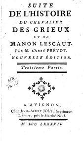 Histoire du chevalier des Grieux et de Manon Lescaut: Volumes3à4