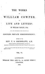 The Works Of William Cowper His Life And Letters Book PDF