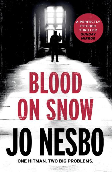 Download Blood on Snow Book