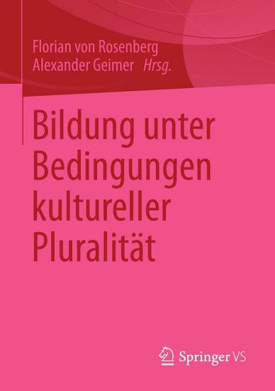 Bildung unter Bedingungen kultureller Pluralit  t PDF