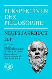 Perspektiven der Philosophie: Neues Jahrbuch. Band 37 – 2011, Bände 37-2011