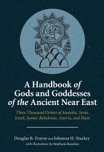 A Handbook of Gods and Goddesses of the Ancient Near East PDF