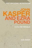 John Kasper and Ezra Pound PDF