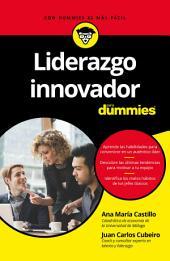 Liderazgo innovador para Dummies