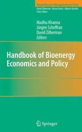 Handbook of Bioenergy Economics and Policy