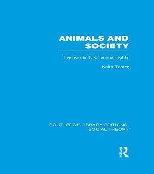 Animals and Society  RLE Social Theory  PDF