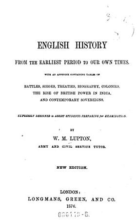 English History from the Earliest Period to Our Own Times  New Ed PDF