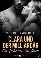 Clara und der Milliardär - Eine Liebe in New York, 3