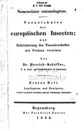 Nomenclator entomologicus: Verzeichniss der europäischen insecten; zur erleichterung des tauschverkehrs mit preisen versehen, Band 1