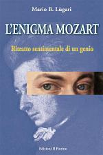 L'enigma Mozart - Ritratto sentimentale di un genio